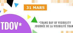 JOURNEE INTERNATIONALE DE LA VISIBILITE TRANS (TDOV) 2019