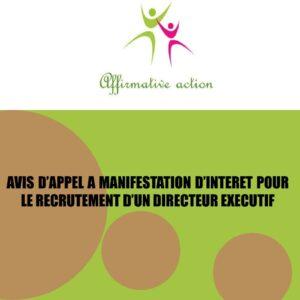 AVIS D'APPEL A MANIFESTATION D'INTERET POUR LE RECRUTEMENT D'UN DIRECTEUR EXECUTIF